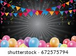 birthday background with... | Shutterstock .eps vector #672575794