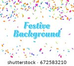 vector festive background. | Shutterstock .eps vector #672583210