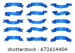 collection of blue ribbons... | Shutterstock .eps vector #672614404