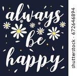 Always Be Happy Slogan And...