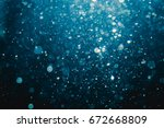 abstract blur bokeh water... | Shutterstock . vector #672668809