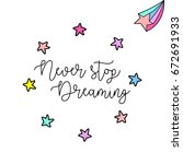 """never stop dreaming"" vector... 