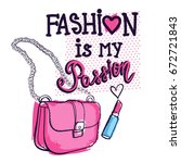 fashion is my passion. girlish... | Shutterstock .eps vector #672721843