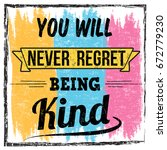 you will never regret being... | Shutterstock .eps vector #672779230