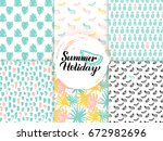 summer trendy seamless patterns.... | Shutterstock .eps vector #672982696