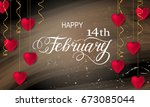 happy valentines day romantic... | Shutterstock .eps vector #673085044