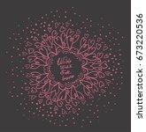 mandala with the inscription ...   Shutterstock .eps vector #673220536
