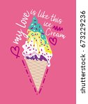 my love is like this ice cream... | Shutterstock .eps vector #673229236