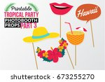 set of printable tropical party ... | Shutterstock .eps vector #673255270