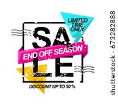 end of season sale . promotion... | Shutterstock .eps vector #673282888