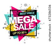 mega sale . promotion template... | Shutterstock .eps vector #673286536