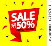 sale up to 50 percent off ... | Shutterstock .eps vector #673447648