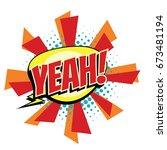 yeah comic word. pop art retro... | Shutterstock .eps vector #673481194