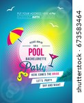 colorful bachelorette pool... | Shutterstock .eps vector #673583464