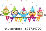 happy birthday card with owl... | Shutterstock .eps vector #673734700