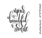 your beautiful smile black and... | Shutterstock .eps vector #673755463