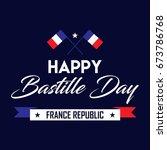 happy bastille day   14th of... | Shutterstock .eps vector #673786768