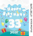 Cool 33 Rd Birthday Celebratio...