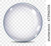 big transparent glass sphere... | Shutterstock .eps vector #673966336