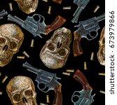 embroidery skulls and guns... | Shutterstock .eps vector #673979866