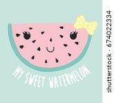 Stock vector cute watermelon illustration vector slogan 674022334
