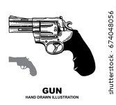 gun revolver. handgun  six...   Shutterstock .eps vector #674048056