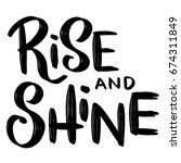 rise and shine. hand drawn... | Shutterstock .eps vector #674311849