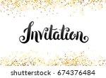 lettering invitation. hand... | Shutterstock .eps vector #674376484