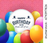 happy birthday concept... | Shutterstock .eps vector #674397826