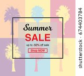 summer sale banner with palm... | Shutterstock .eps vector #674403784