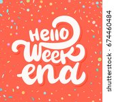 hello weekend banner.   Shutterstock .eps vector #674460484