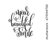 your beautiful smile black and... | Shutterstock . vector #674544700