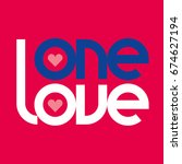 one love typography. one love... | Shutterstock .eps vector #674627194