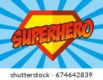 superhero logo  pop art... | Shutterstock .eps vector #674642839