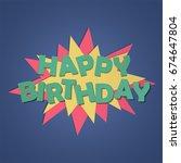 happy birthday design concept   Shutterstock .eps vector #674647804