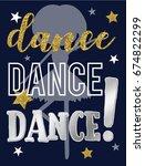 dance slogan different font...   Shutterstock .eps vector #674822299