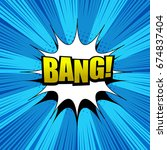 comic bang wording background... | Shutterstock .eps vector #674837404
