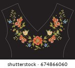 embroidery floral neck line... | Shutterstock .eps vector #674866060