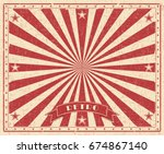 Stock vector grunge circus vintage background horizontal retro poster vector illustration with red rays 674867140
