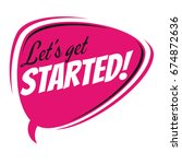 let's get started speech bubble   Shutterstock .eps vector #674872636