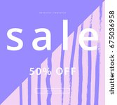 sale banner. creative universal ... | Shutterstock .eps vector #675036958