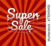 sale poster with percent... | Shutterstock .eps vector #675045400