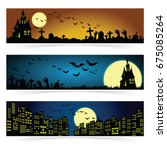 set of three halloween banners. ... | Shutterstock .eps vector #675085264