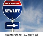 new life road sign | Shutterstock . vector #67509613