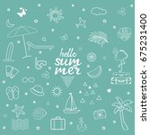hand drawn summer card. set of... | Shutterstock .eps vector #675231400
