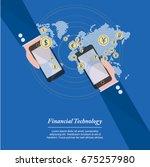 financial technology   the new... | Shutterstock .eps vector #675257980