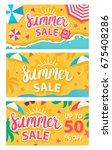 summer sale banners set. vector ... | Shutterstock .eps vector #675408286
