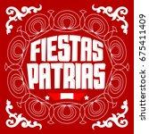 fiestas patrias   national... | Shutterstock .eps vector #675411409