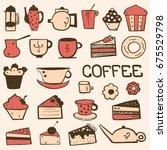 tea  coffee and desserts doodle ... | Shutterstock .eps vector #675529798