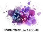 positive thoughts hand... | Shutterstock .eps vector #675570238